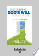 Discovering God S Will For Your Life Book
