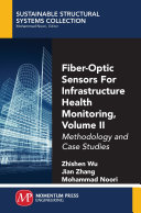Fiber Optic Sensors For Infrastructure Health Monitoring  Volume II
