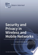 Security and Privacy in Wireless and Mobile Networks Book