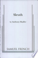 Sleuth anthony shaffer google books sleuth a play anthony shaffer limited preview 1970 fandeluxe Image collections