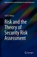 Risk and the Theory of Security Risk Assessment