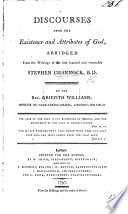 Discourses upon the Existence and Attributes of God  abridged     by the Rev  Griffith Williams