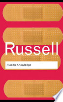 """Human Knowledge: Its Scope and Limits"" by Bertrand Russell"