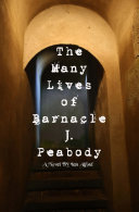 The Many Lives of Barnacle J Peabody