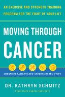 Moving Through Cancer Book