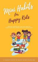 Mini Habits for Happy Kids
