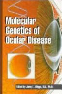Molecular Genetics of Ocular Disease