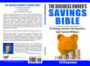 The Business Owner s Savings Bible Book