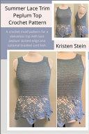 Summer Lace Trim Peplum Top Crochet Pattern