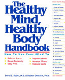 The Healthy Mind  Healthy Body Handbook