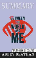 Summary  Between the World and Me Book PDF
