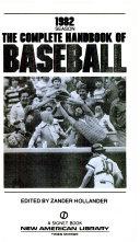 The Complete Handbook of Baseball 1982