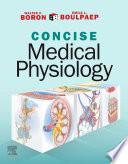 Boron & Boulpaep Concise Medical Physiology E-Book