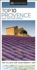 DK Eyewitness Top 10 Provence and the C  te d Azur