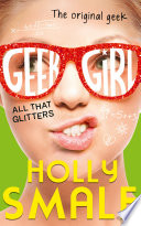 All That Glitters  Geek Girl  Book 4