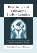 Reflectivity and Cultivating Student Learning