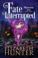Fate Interrupted Book PDF