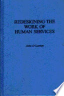 Redesigning The Work Of Human Services Book PDF