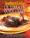 Southern Living  Ultimate Quick   Easy Cookbook