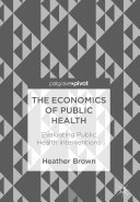 The Economics of Public Health