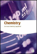 Chemistry - AS Level Chemistry Explained