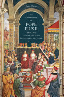 The 'Commentaries' of Pope Pius II (1458-1464) and the Crisis of the Fifteenth-Century Papacy