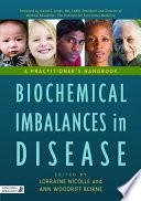 Biochemical Imbalances in Disease