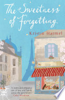 The Sweetness Of Forgetting Book PDF