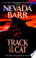 Track of the Cat  Anna Pigeon Mysteries  Book 1  Book