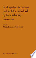 Fault Injection Techniques and Tools for Embedded Systems Reliability Evaluation