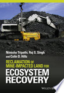 Reclamation of Mine impacted Land for Ecosystem Recovery