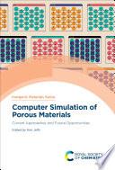 Computer Simulation of Porous Materials Book