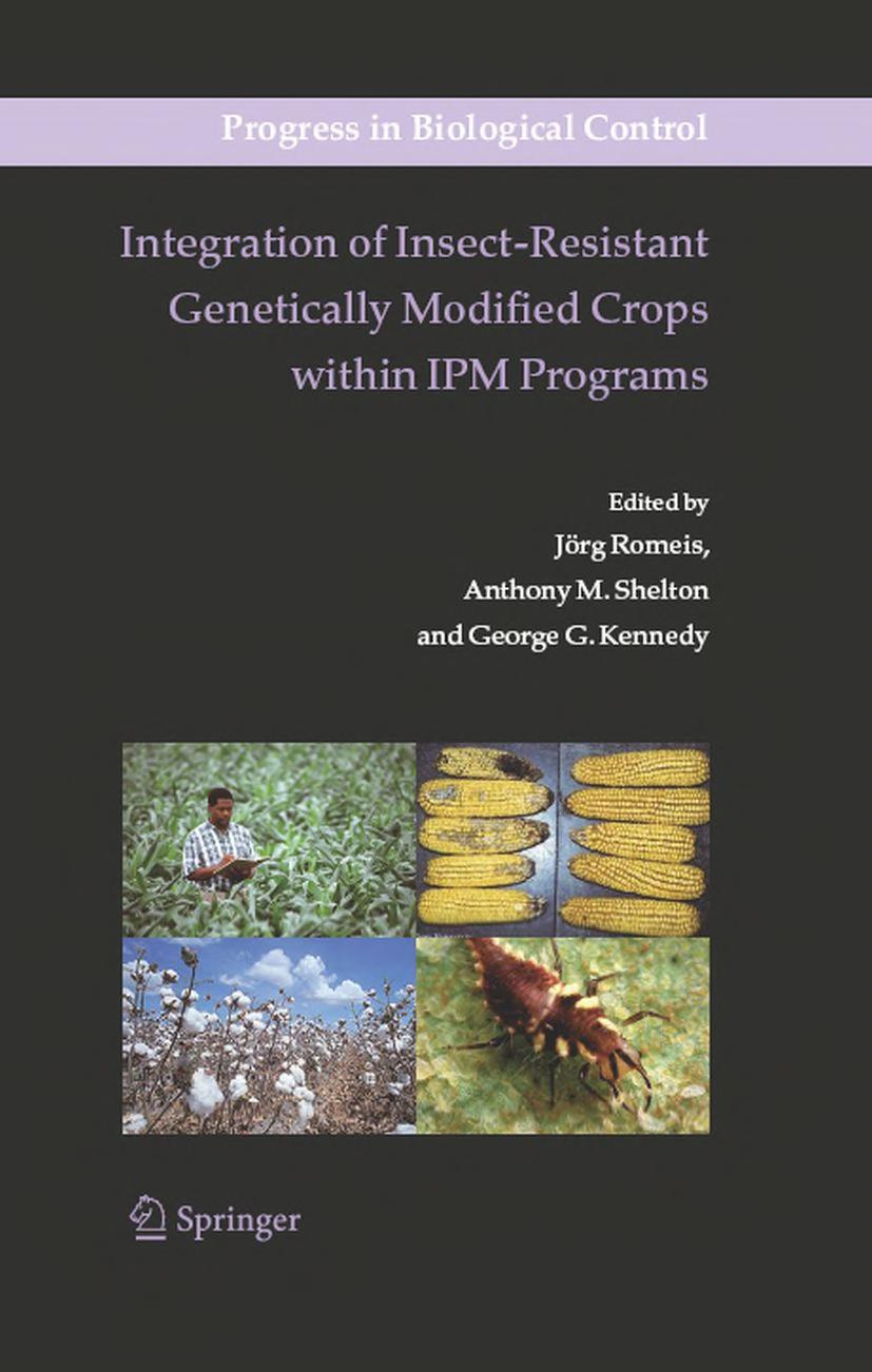 Integration of Insect Resistant Genetically Modified Crops within IPM Programs