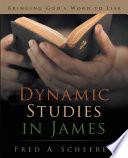 Dynamic Studies In James