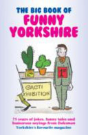 The Big Book of Funny Yorkshire
