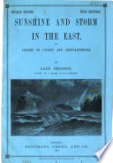 Sunshine and storm in the East  or  Cruises to Cyprus and Constantinople  Popular ed