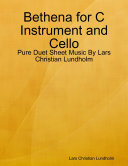 Bethena for C Instrument and Cello - Pure Duet Sheet Music By Lars Christian Lundholm Pdf/ePub eBook
