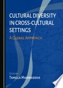 Cultural Diversity In Cross Cultural Settings