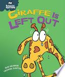 Giraffe Is Left Out