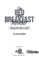 The Bed and Breakfast Traveler