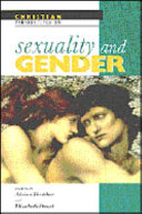 Christian Perspectives on Sexuality and Gender