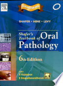 Shafer S Textbook Of Oral Pathology  6Th Edition