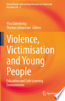 Violence  Victimisation and Young People