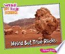 Weird But True Rocks by Carmen Bredeson PDF