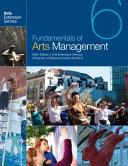 Fundamentals of Arts Management - 6th Edition