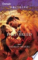 The Half Breed Vampire Book
