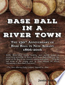Base Ball In a River Town Book