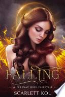 Falling: A Faraway High Fairytale