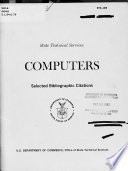 Computers Selected Bibliographic Citations Announced In U S Government Research And Development Reports 1966