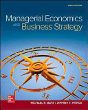Loose Leaf Managerial Economics and Business Strategy